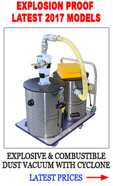 Explosion proof stainless steel combustible dust vacuum